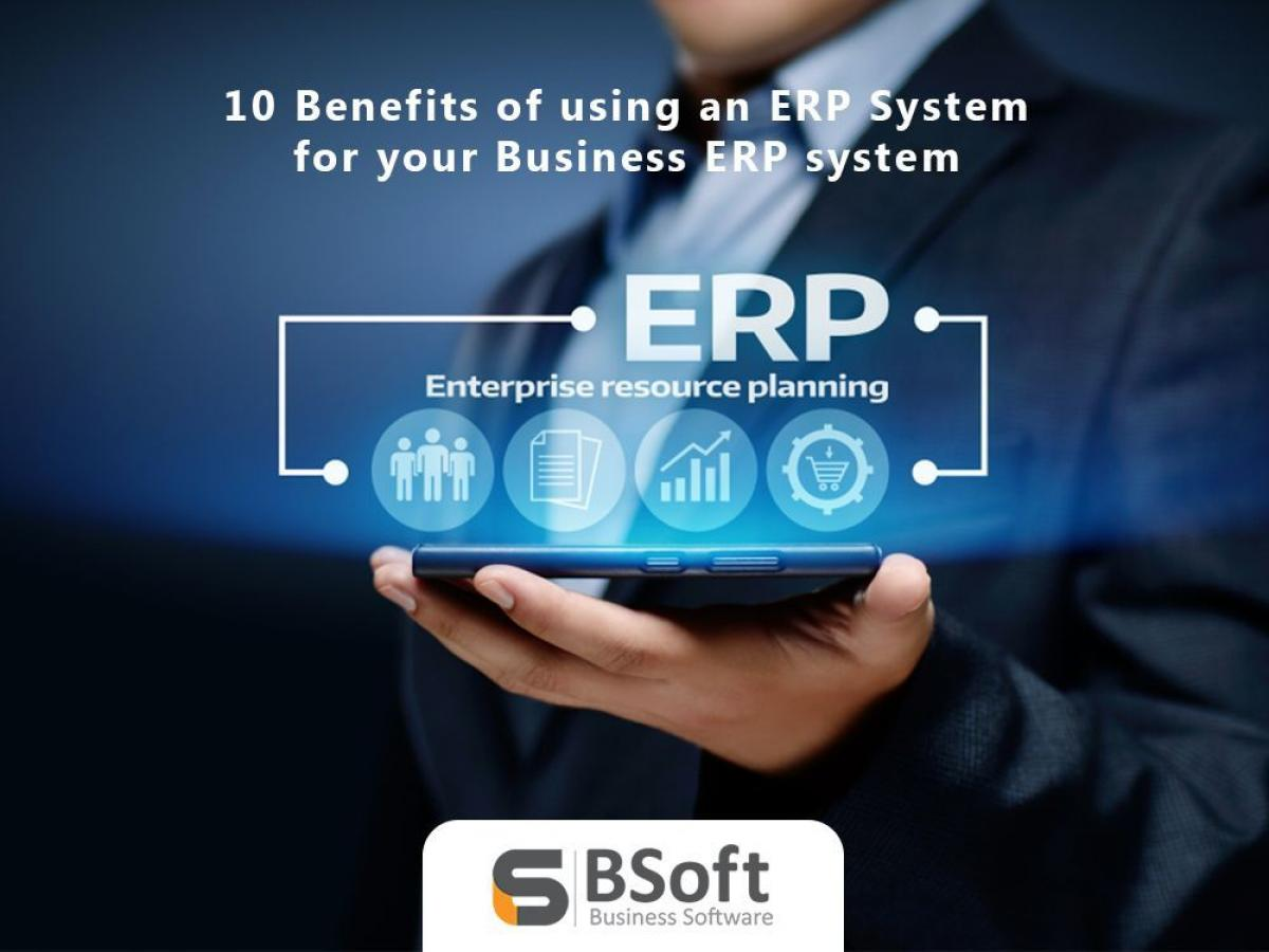 Management - 10 Benefits of using an ERP system for your business